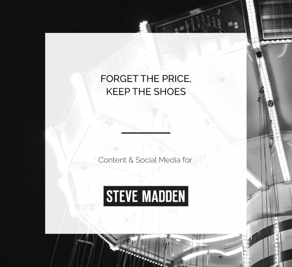 STEVE MADDEN | CONTENT & SOCIAL