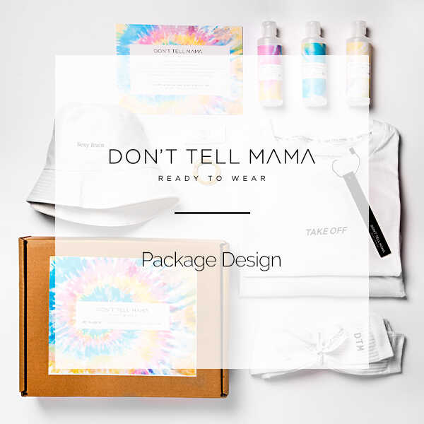 DONT TELL MAMA | PACKAGE DESIGN